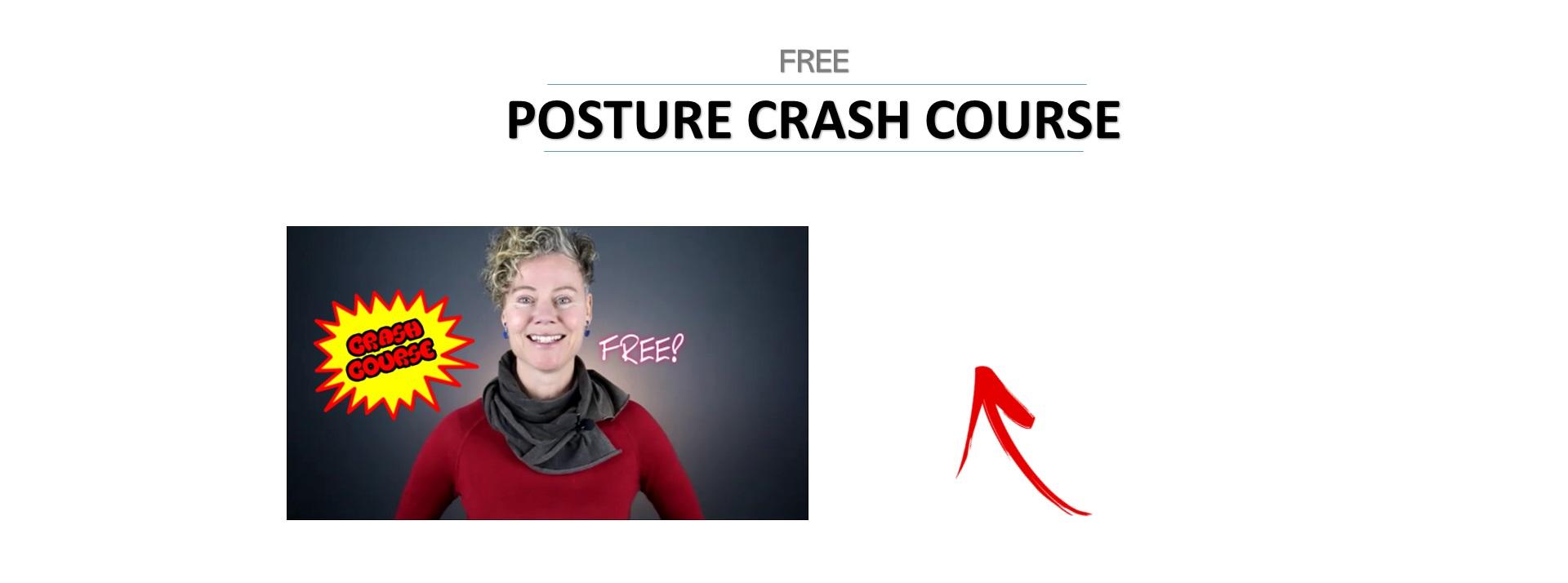 Posture Crash Course