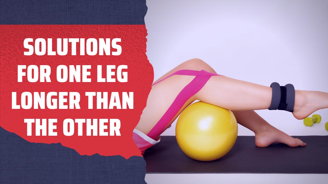 Solutions for one leg longer